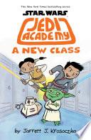 Jedi Academy 4: A New Class