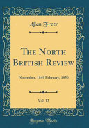 The North British Review, Vol. 12