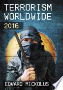 Terrorism Worldwide  2016