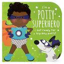 Potty Superhero  Multicultural  Book