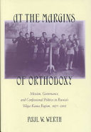 At the Margins of Orthodoxy