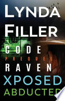 Code Raven, Xposed, Abducted