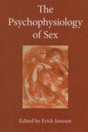 The Psychophysiology of Sex