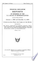 Financial Disclosure Reports of Members of The U S  House of Representatives For the Period Between     Vol  1 of 4  June 28  2007  110 1 House Document 110 43