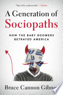 A Generation of Sociopaths Book