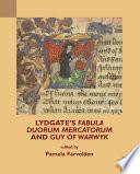 Lydgate S Fabula Duorum Mercatorum And Guy Of Warwyk