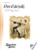A Piece of Cake  walk