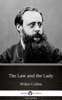 The Law and the Lady by Wilkie Collins   Delphi Classics  Illustrated