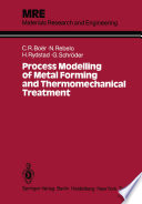Process Modelling of Metal Forming and Thermomechanical Treatment