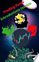 Trading Forex: la teoria per finalità pratiche