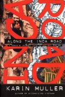 Along the Inca road