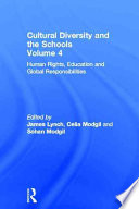 Cultural Diversity and the Schools  Human rights  education  and global responsibilities Book
