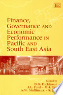 Finance, Governance and Economic Performance in Pacific and South East Asia