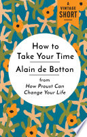 How To Take Your Time Book