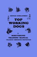 Schutzhund Top Working Dogs