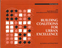 Building Coalitions for Urban Excellence