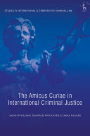 The Amicus Curiae in International Criminal Justice Pdf/ePub eBook