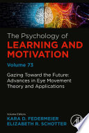 Gazing Toward the Future: Advances in Eye Movement Theory and Applications