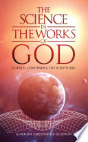 The Science in The Works Of God