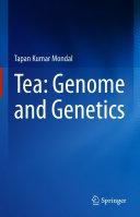 Tea  Genome and Genetics
