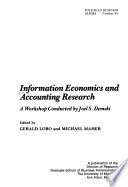 Information Economics and Accounting Research