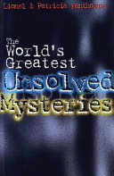 The World's Greatest Unsolved Mysteries Book