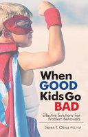 When Good Kids Go Bad