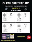Arts and Crafts for Boys  28 Snowflake Templates   Fun DIY Art and Craft Activities for Kids   Difficult