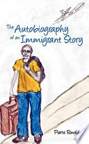 The Autobiography of an Immigrant Story