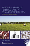 Analytical Methods for Food Safety by Mass Spectrometry Book