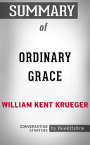 Summary of Ordinary Grace by William Kent Krueger | Conversation Starters
