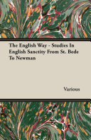 The English Way - Studies In English Sanctity From St. Bede To Newman [Pdf/ePub] eBook