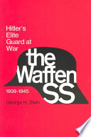 The Waffen SS, Hitler's Elite Guard at War, 1939-1945 by George H. Stein PDF