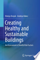 Creating Healthy and Sustainable Buildings