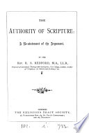 The authority of Scripture  a re statement of the argument