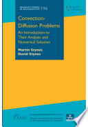 Convection Diffusion Problems  An Introduction to Their Analysis and Numerical Solution