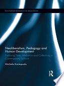 Neoliberalism, Pedagogy, and Human Development