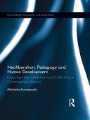 Neoliberalism  Pedagogy  and Human Development