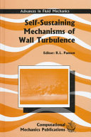 Self Sustaining Mechanisms Of Wall Turbulence