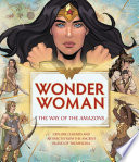 Wonder Woman  The Way of the Amazons