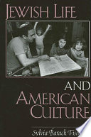 Jewish Life and American Culture
