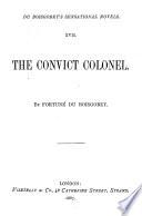 Sensational Novels  The convict colonel