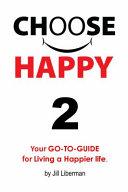 Choose Happy 2