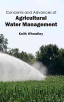 Concerns and Advances of Agricultural Water Management
