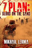 Z-Plan: Blood on the Sand