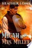 Micah & Mrs. Miller