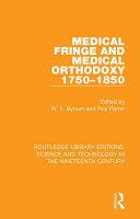 Medical Fringe and Medical Orthodoxy 1750 1850