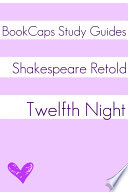 Twelfth Night In Plain and Simple English Book