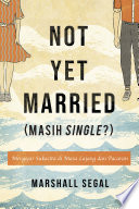 Not Yet Married (Masih Single ?)