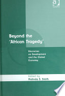 Beyond The African Tragedy